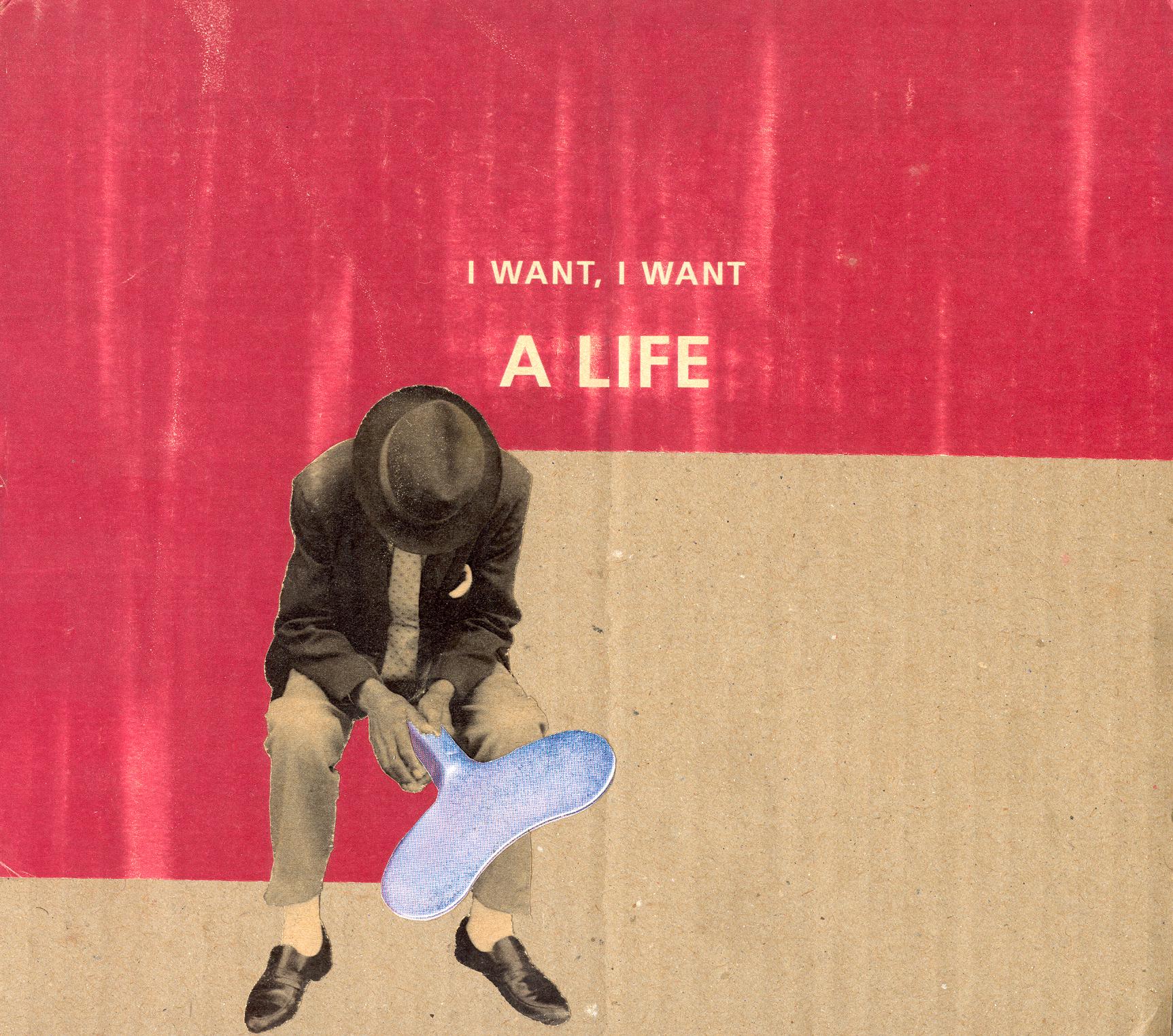 i-want-i-want-a-life-2000